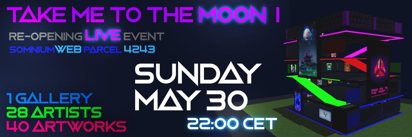 SomniumWEB Live Event: Re-Opening Take Me To The Moon I